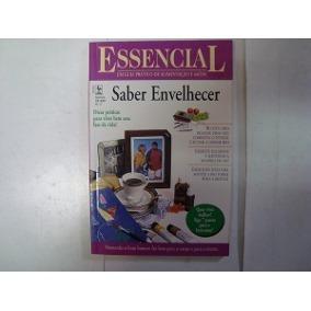 Revista - Essencial Nº 17 - Saber Envelhecer