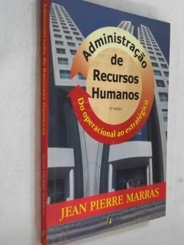 * Livro Jean Pierre Marras Administração De Recursos Humanos