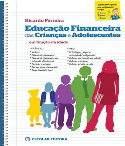 Educacao Financeira Das Criancas E Adolescentes... Em Funcao