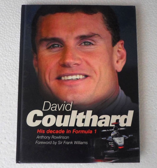 Livro David Coulthard: His Decade In Formula 1 - F1