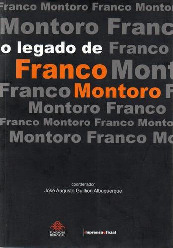 O Legado De Franco Montoro