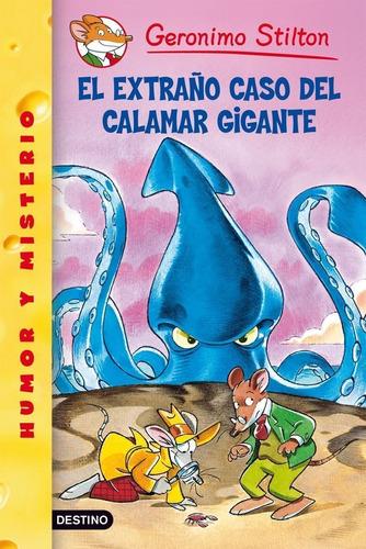 Imagen 1 de 1 de Stilton 31 - El Extraño Caso Del Calamar Gigante G.stilton