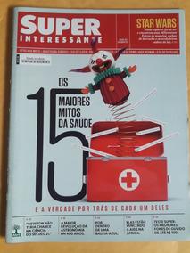 Revista Superinteressante Edição 383 - 15 Mitos Da Saúde