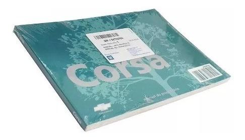 Manual Do Proprietário Corsa Novo 09/. 94729764