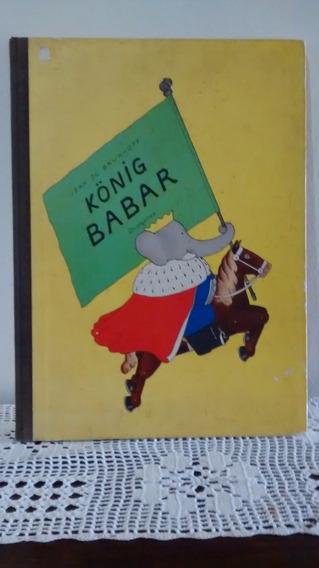 Konig Babar - Jean De Brunhoff