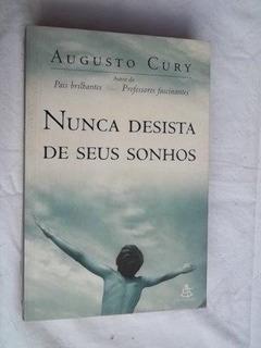 * Livro - Nunca Desista De Seus Sonhos - Augusto Cury