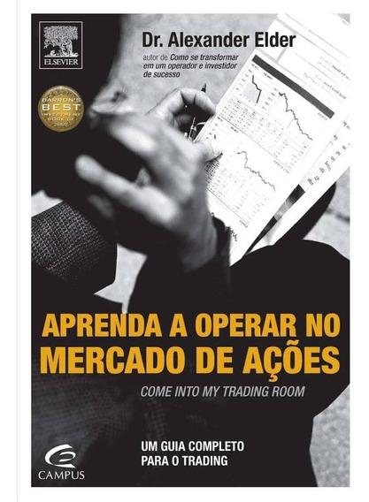 Livro Aprenda Operar No Mercado De Ações Dr Alexander Elder