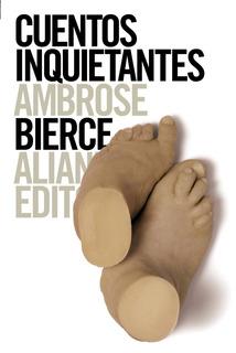 Cuentos Inquietantes, Ambrose Bierce, Ed. Alianza