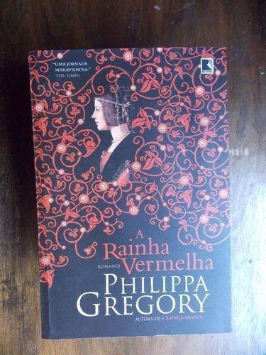 Livro Rainha Vermelha Philippa Gregory