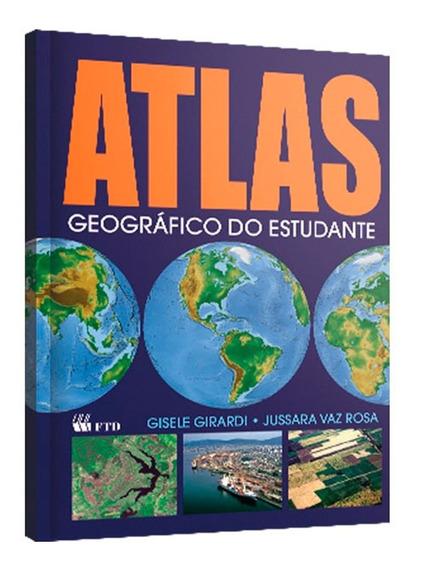 Livro Atlas Geográfico Do Estudante 160 Páginas Ftd