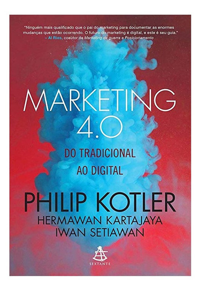 Livro Marketing 4.0 Do Tradicional Ao Digital, Sextante