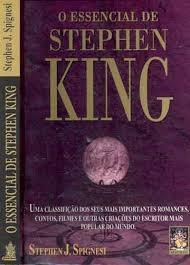 O Essencial De Stephen King Stephen J. Spignes