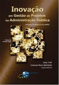 Inovação De Gestão De Projetos Na Administração Pública