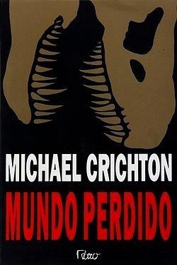Livro: O Mundo Perdido - Michael Crichton