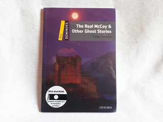 The Real Mccoy & Other Ghost Stories Lesley Thompson Oxford