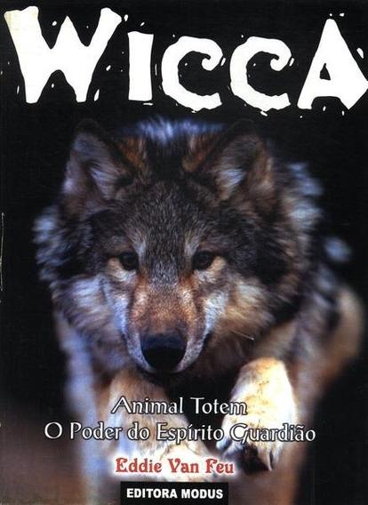 Wicca Animal Totem - Feu, Eddie Van.