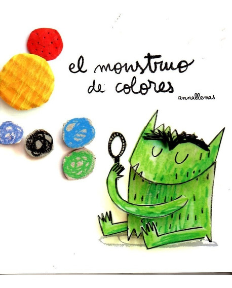 Libro: El Monstruo De Colores / Anna Llenas