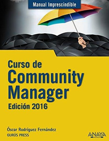 Curso De Community Manager Edición 2016 De Rodríguez Fernánd