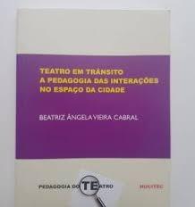 Teatro Em Transito A Pedagogia Das Inter Beatriz Angela Vie