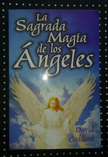 La Sagrada Magia De Los Ángeles/ David Goddard/ Nuevo/ E-1.