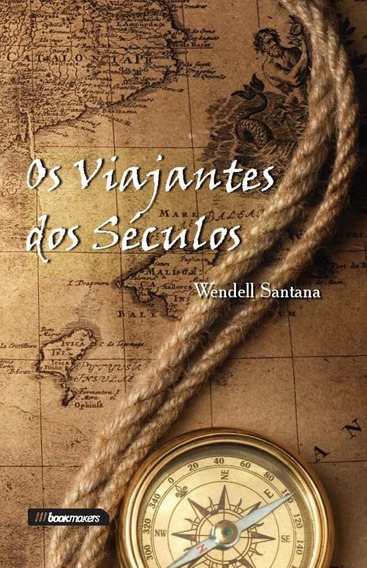 Os Viajantes Dos Séculos