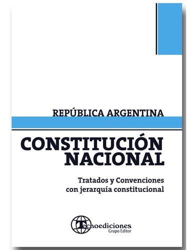 Constitución Nacional Con Tratados Internacionales