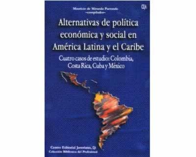 Alternativas De Política Económica Y Social En América Latin