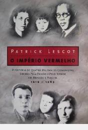 O Império Vermelho - Quatro Militantes C Patrick Lescot