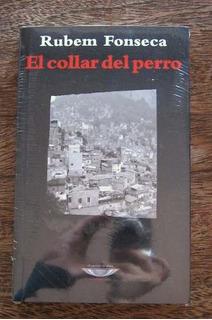 El Collar Del Perro, Rubem Fonseca, Ed. Cuenco De Plata