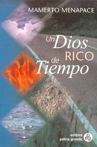 Imagen 1 de 1 de Un Dios Rico De Tiempo