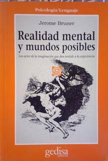 Jerome Bruner Realidad Mental Y Mundos Posibles