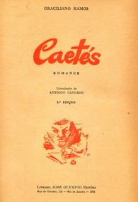 Graciliano Ramos Caetés Angústia Infância Insônia - L.2311