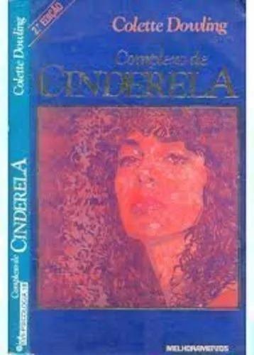 Livro Complexo De Cinderela 44a Edição Colette Dowling - Neb