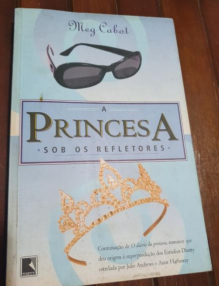 Livro A Princesa Sob Os Refletores - Meg Cabot