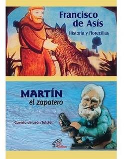 Francisco De Asís + Martín El Zapatero - Psj