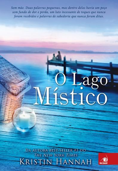 Livro O Lago Místico - Kristin Hannah