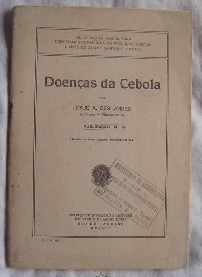 Doenças Da Cebola - Josué A. Deslandes - 1944