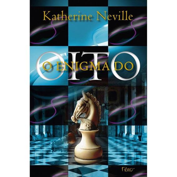 O Enigma Do Oito - Livro Katherine Neville - Frete 12