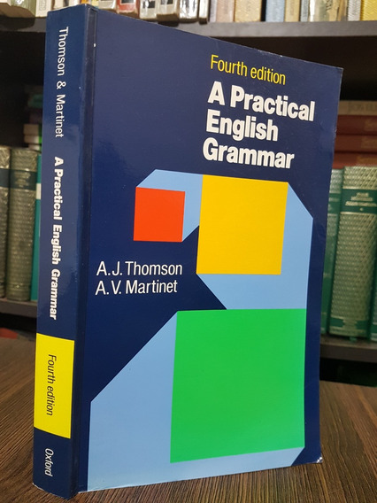A Pratical English Grammar - A.j. Thomson