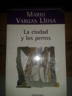 Libro Novela La Ciudad Y Los Perros Por Vargas Llosa