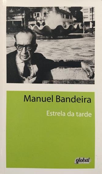 Livro Estrela Da Tarde - Manuel Bandeira