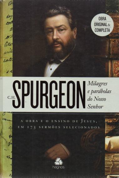 Milagres E Parábolas Do Nosso Senhor - Spurgeon Frete Gratis