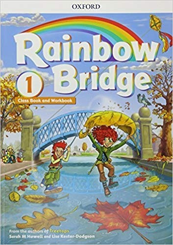 Rainbow Bridge 1 Class Book And Worbook - Oxford