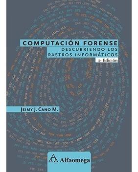 Libro Computación Forense 2°ed Descubriendo Rastros Inform.