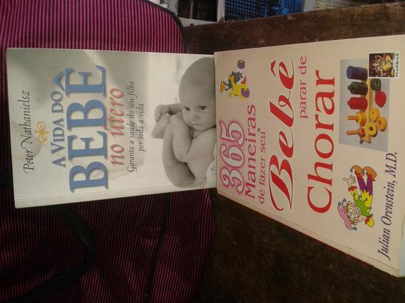 Bebê : Como Parar De Chorar E Cuidar No Útero
