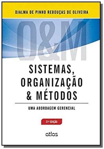 Sistemas, Organizacao E Metodos: Uma Abordagem Ger
