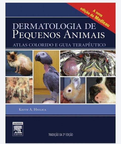 Apostila Dermatologia De Pequenos Animais Atlas.