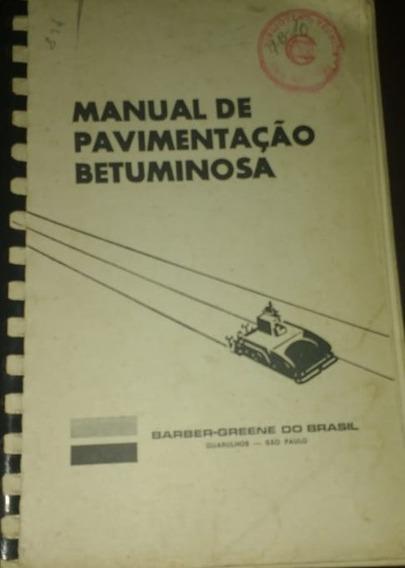 Manual De Pavimentação Betuminosa