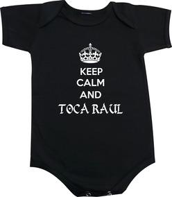 Body / Camiseta Infantil Keep Calm And Toca Raul - Classicos