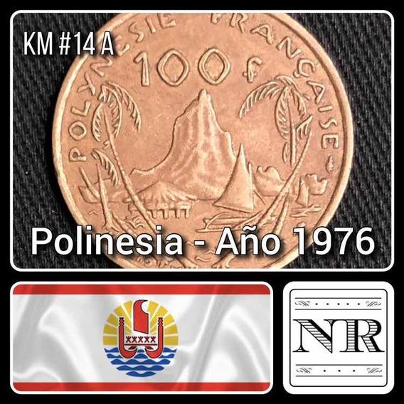 Polinesia Francesa - 100 Francos - Año 1976 - Km #14 A